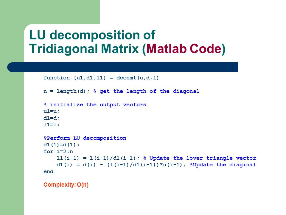 LU decomposition of Tridiagonal Matrix (Matlab Code)