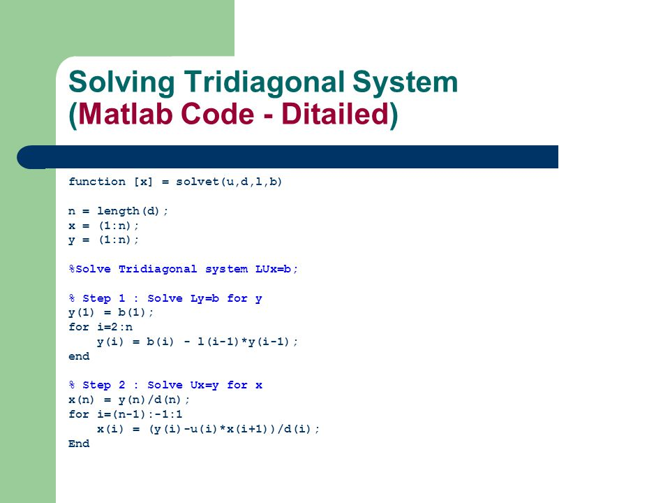 Solving Tridiagonal System (Matlab Code - Ditailed)