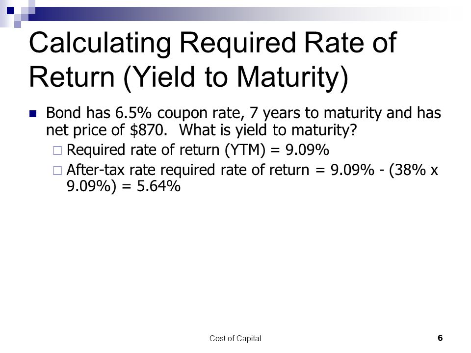 Calculating Required Rate of Return (Yield to Maturity)