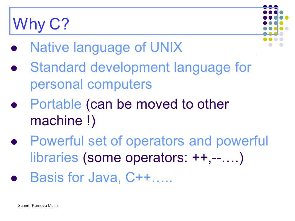 Why C Native language of UNIX