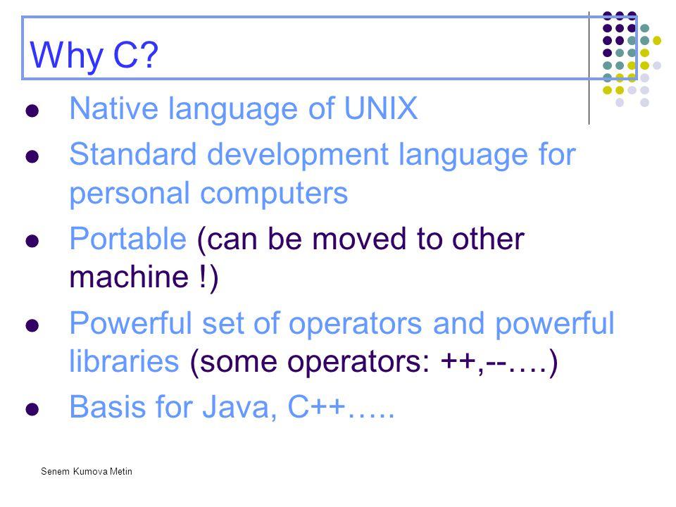 Why C Native language of UNIX