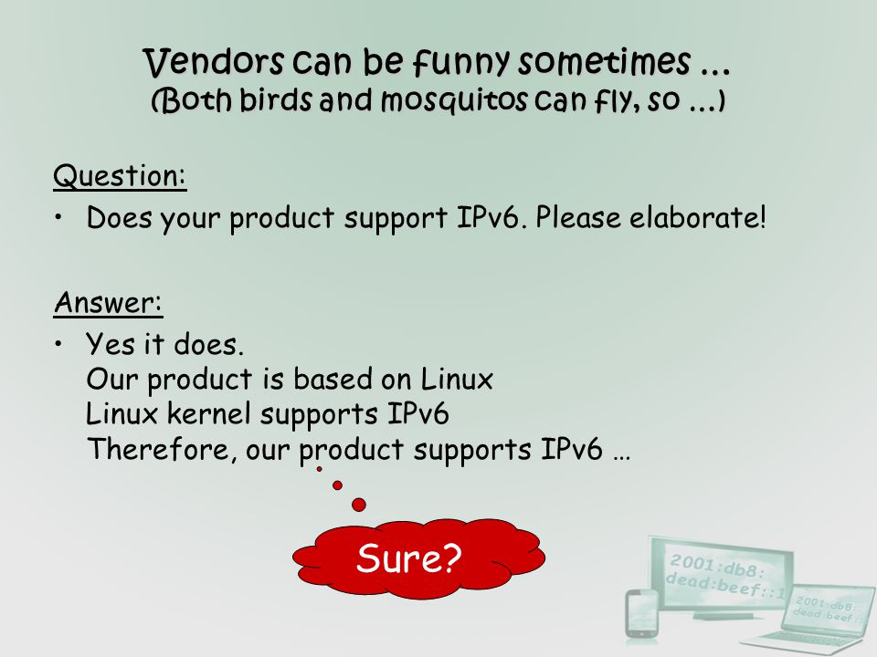 Vendors can be funny sometimes … (Both birds and mosquitos can fly, so …)