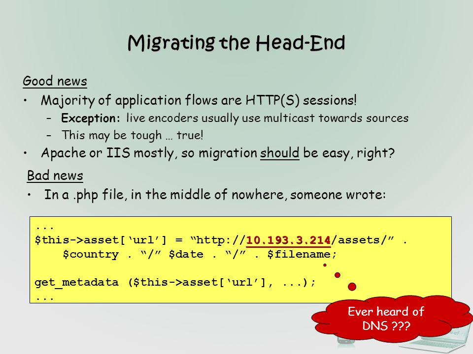 Migrating the Head-End