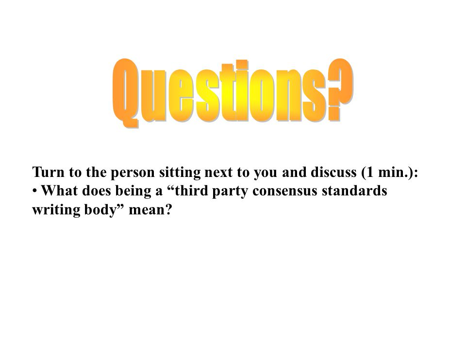 Turn to the person sitting next to you and discuss (1 min.):