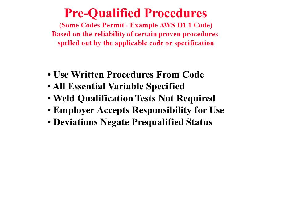Pre-Qualified Procedures