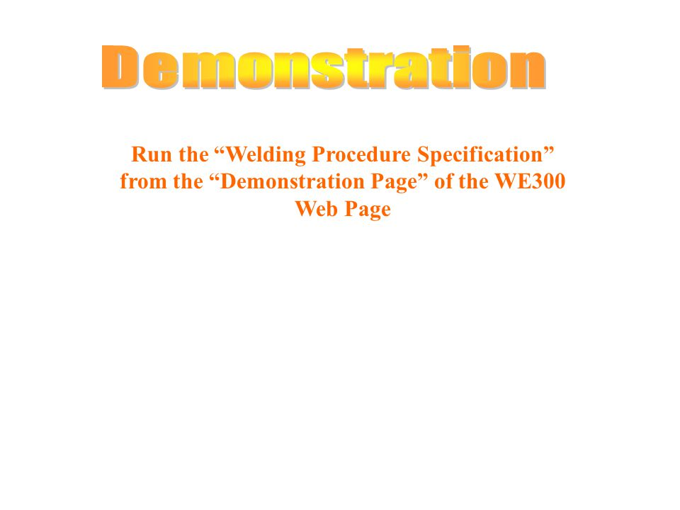 Run the Welding Procedure Specification from the Demonstration Page of the WE300 Web Page
