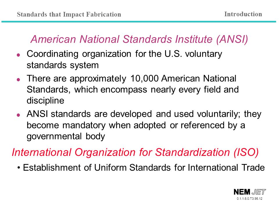American National Standards Institute (ANSI)