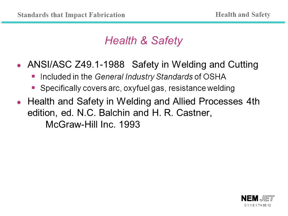 Health & Safety ANSI/ASC Z49.1-1988 Safety in Welding and Cutting
