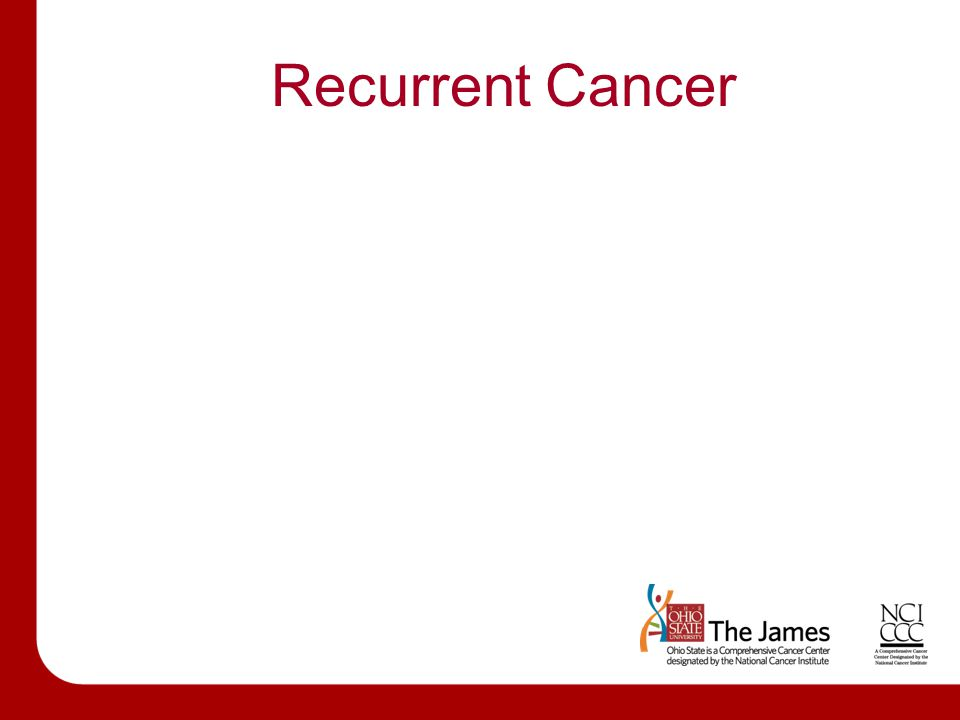 Recurrent Cancer Set A1 – Content Slide