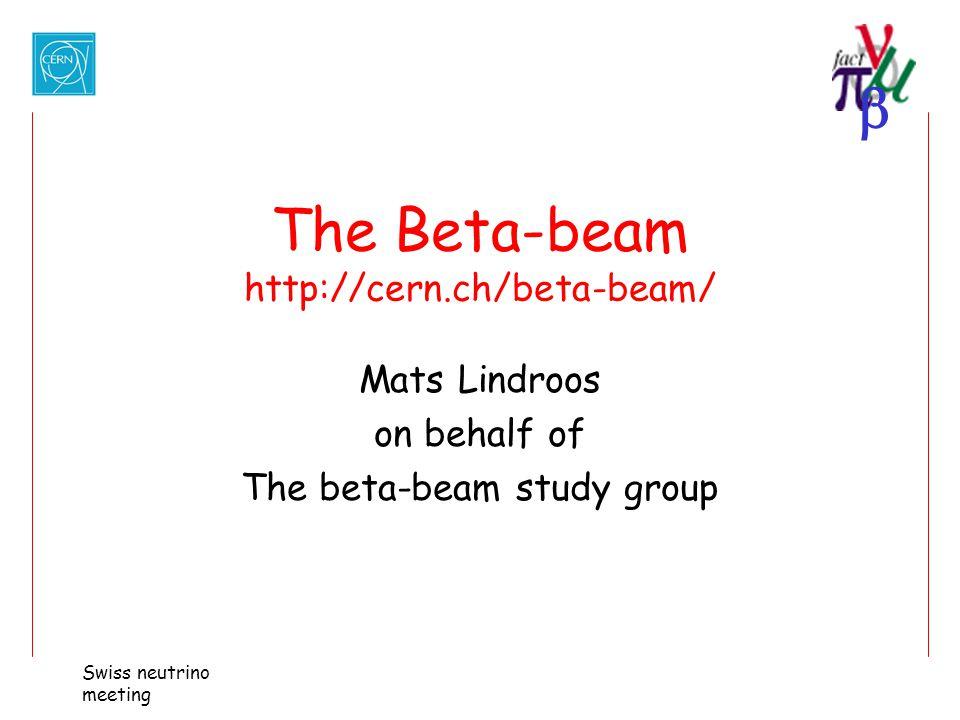 The Beta-beam http://cern.ch/beta-beam/