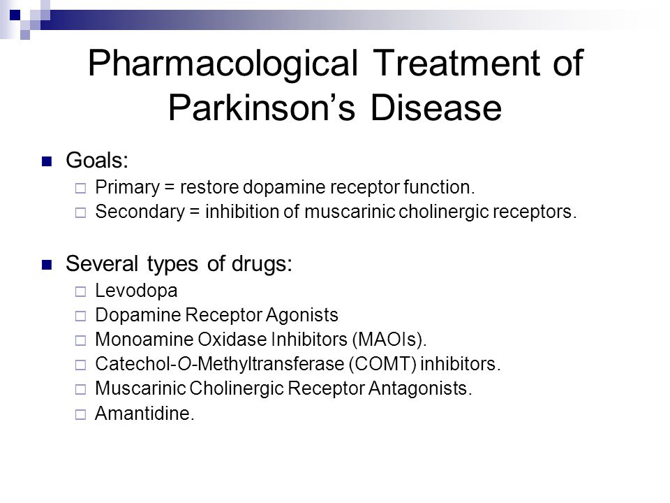 Pharmacological Treatment of Parkinson's Disease