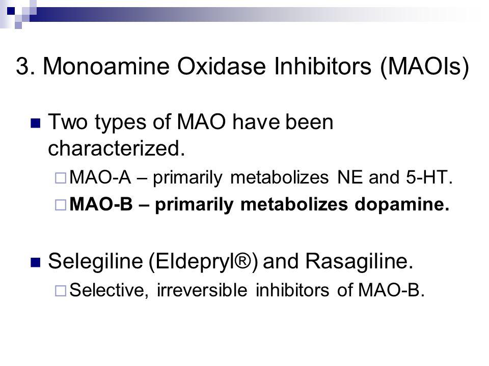 3. Monoamine Oxidase Inhibitors (MAOIs)