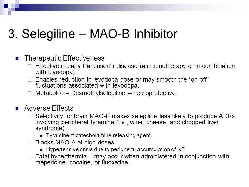 3. Selegiline – MAO-B Inhibitor