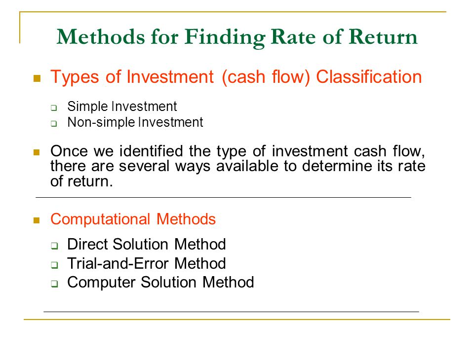 Methods for Finding Rate of Return