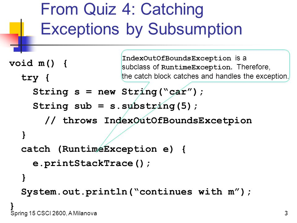 From Quiz 4: Catching Exceptions by Subsumption