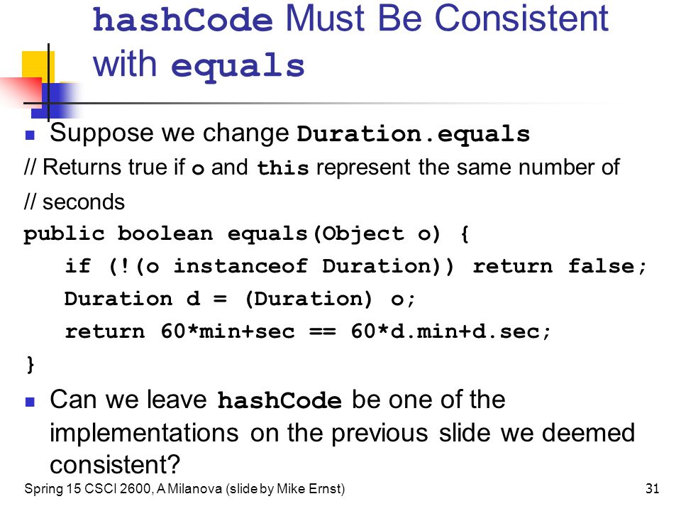 hashCode Must Be Consistent with equals