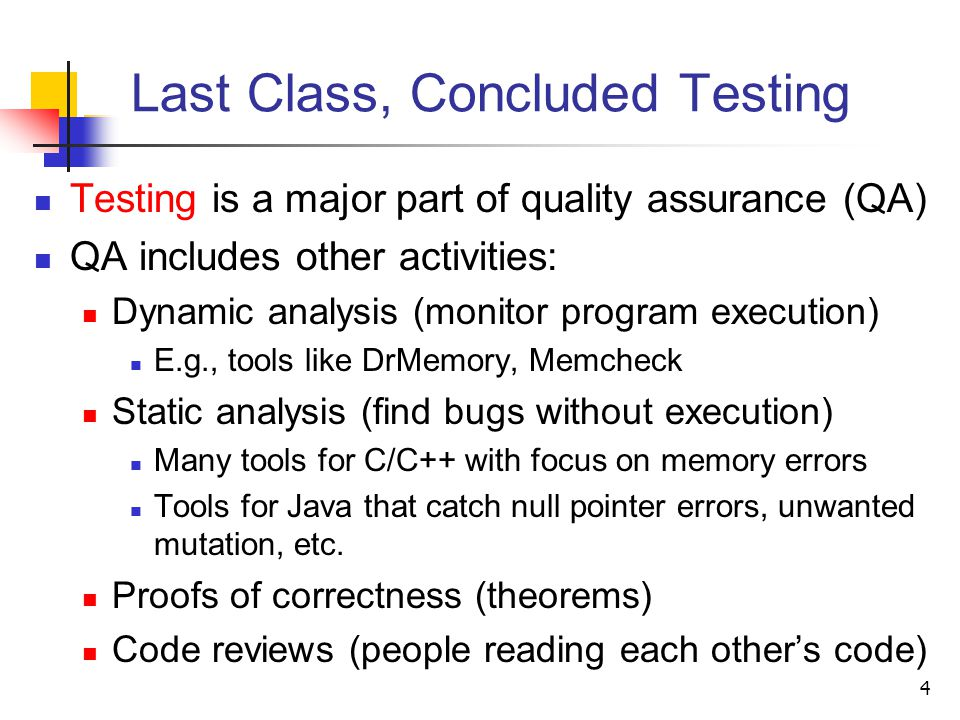 Last Class, Concluded Testing