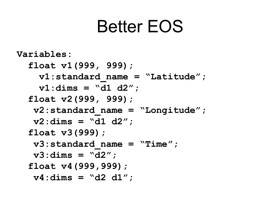 Better EOS Variables: float v1(999, 999);