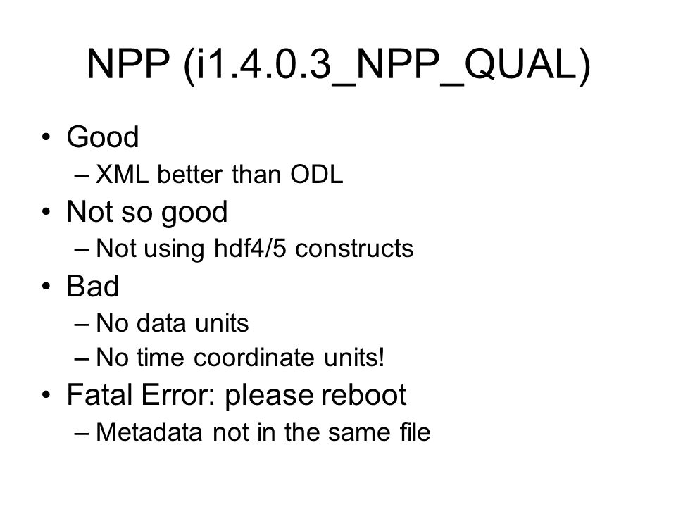 NPP (i1.4.0.3_NPP_QUAL) Good Not so good Bad