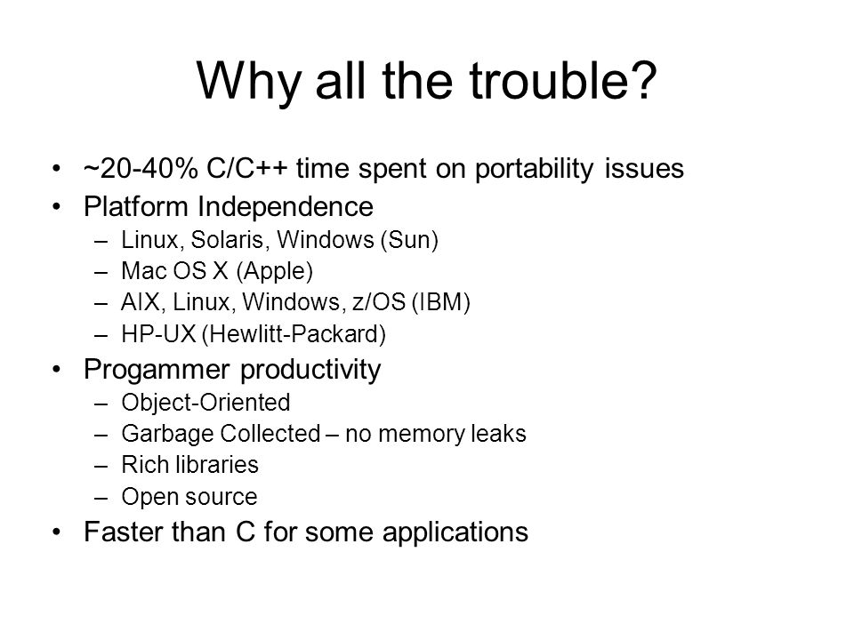 Why all the trouble ~20-40% C/C++ time spent on portability issues