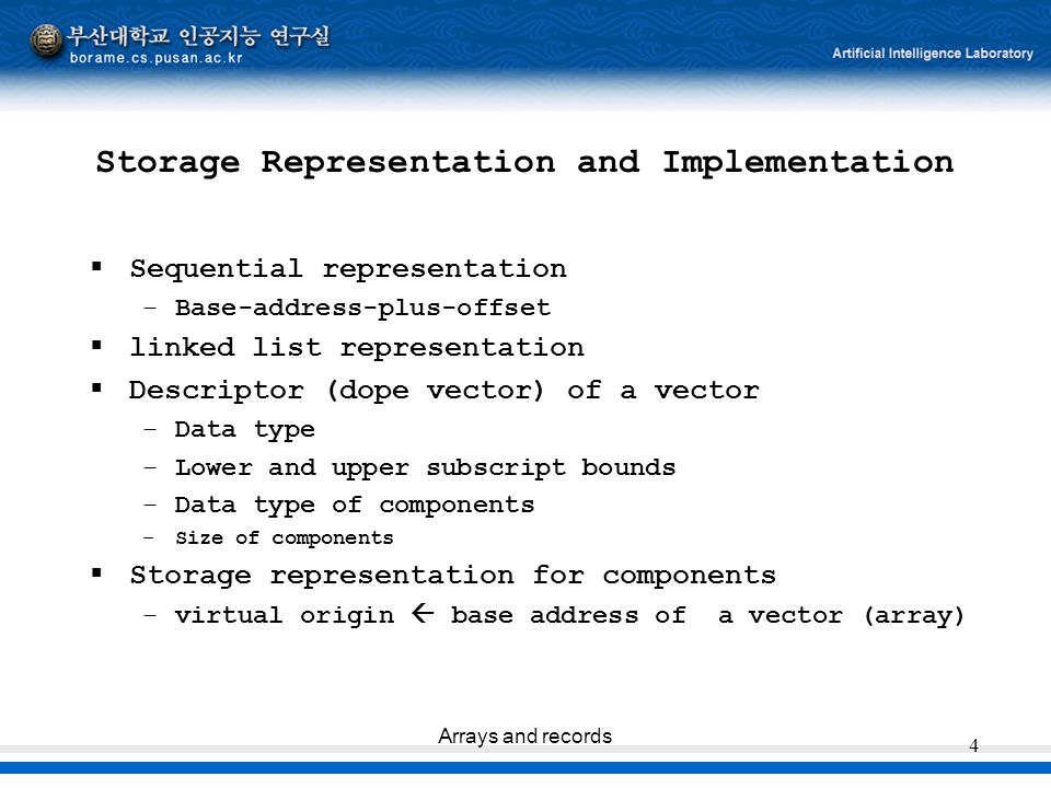 Storage Representation and Implementation