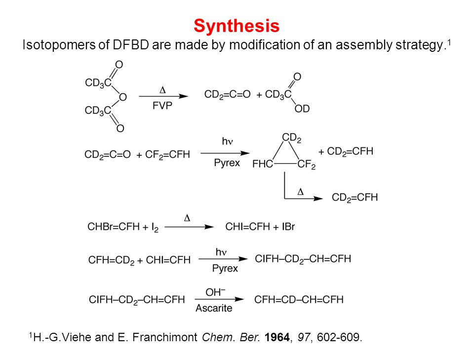 Synthesis Isotopomers of DFBD are made by modification of an assembly strategy.1