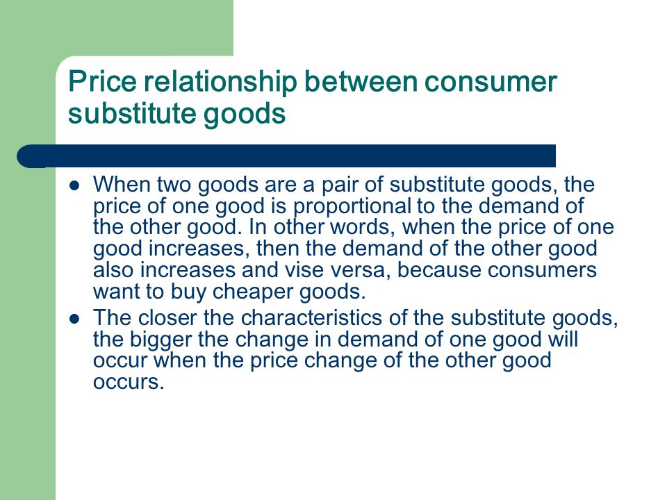 Price relationship between consumer substitute goods