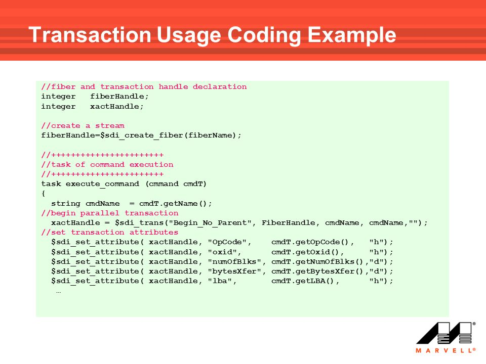 Transaction Usage Coding Example
