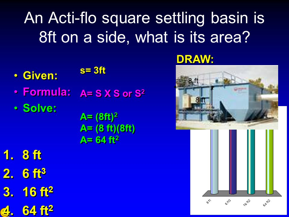 An Acti-flo square settling basin is 8ft on a side, what is its area