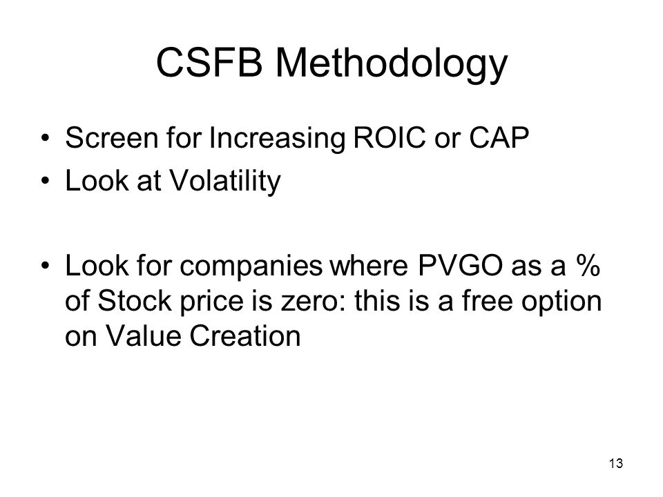 CSFB Methodology Screen for Increasing ROIC or CAP Look at Volatility