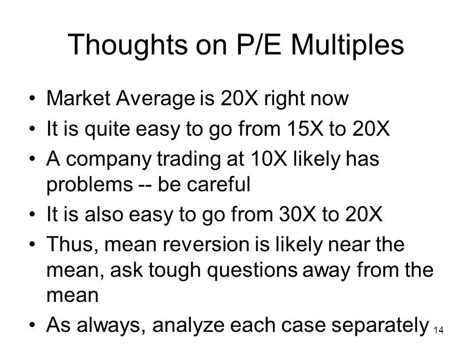 Thoughts on P/E Multiples