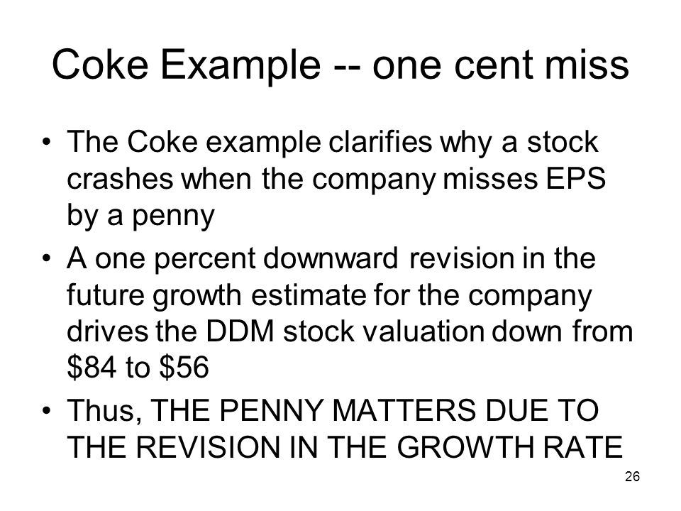 Coke Example -- one cent miss