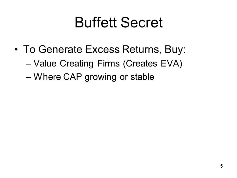 Buffett Secret To Generate Excess Returns, Buy: