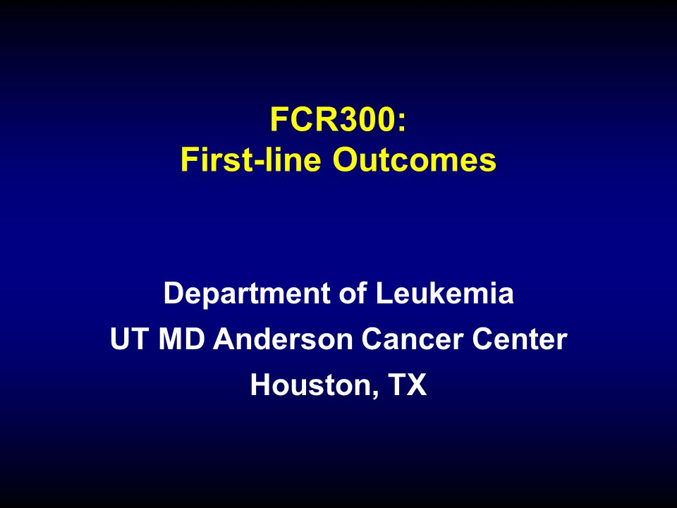 FCR300: First-line Outcomes