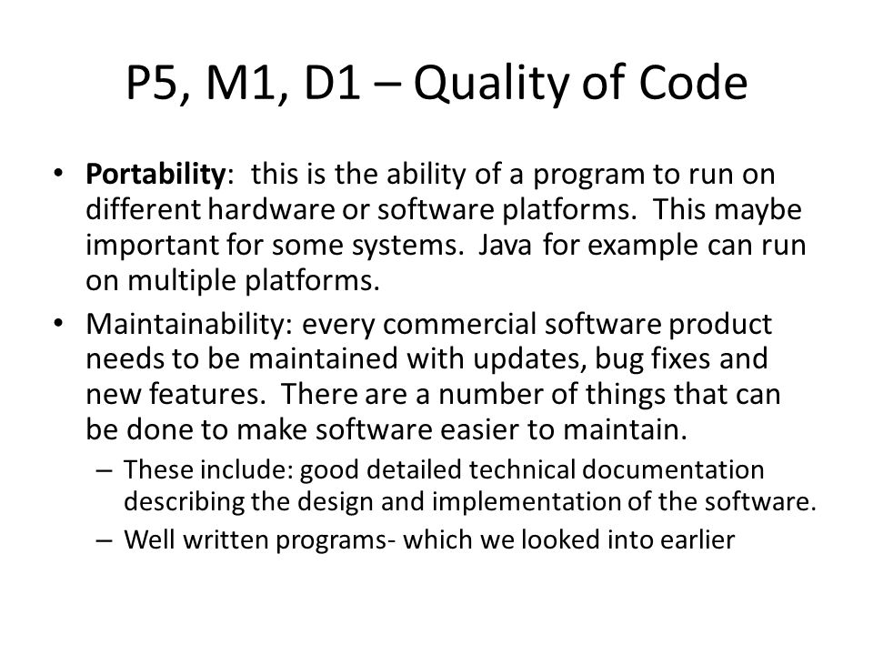 P5, M1, D1 – Quality of Code