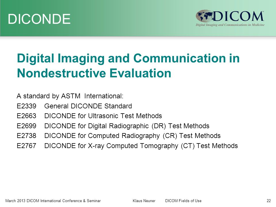 DICONDE Digital Imaging and Communication in Nondestructive Evaluation