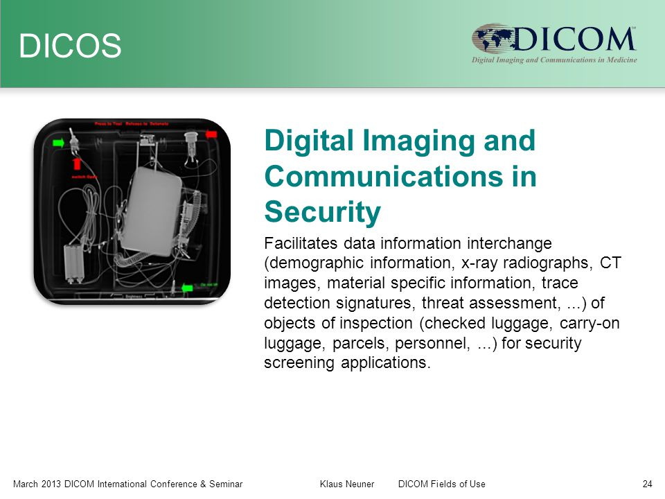 DICOS Digital Imaging and Communications in Security