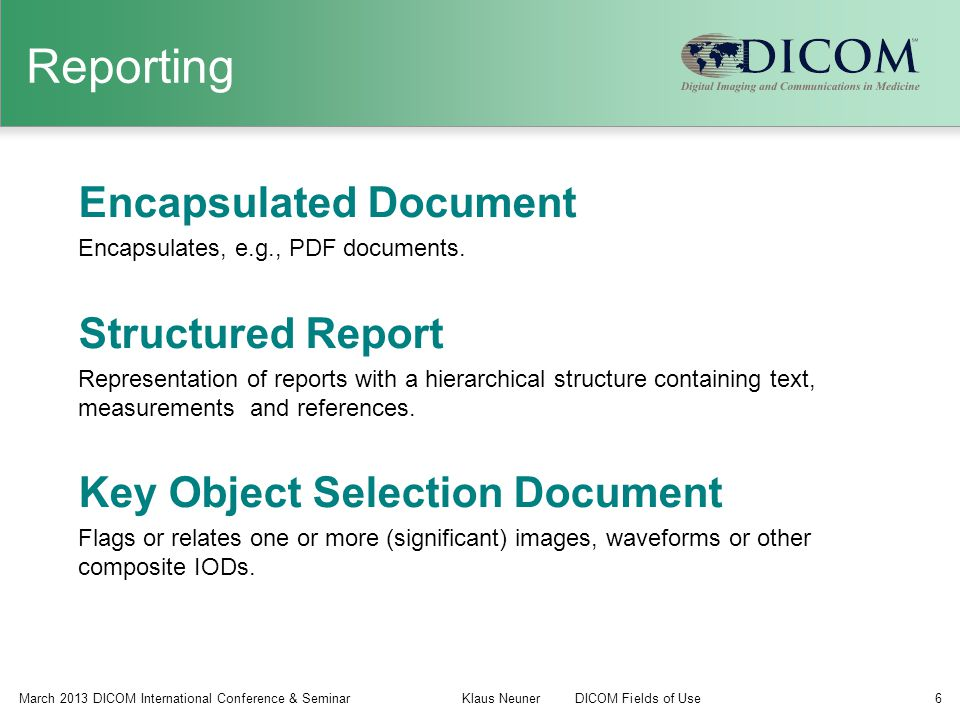 Reporting Encapsulated Document Structured Report