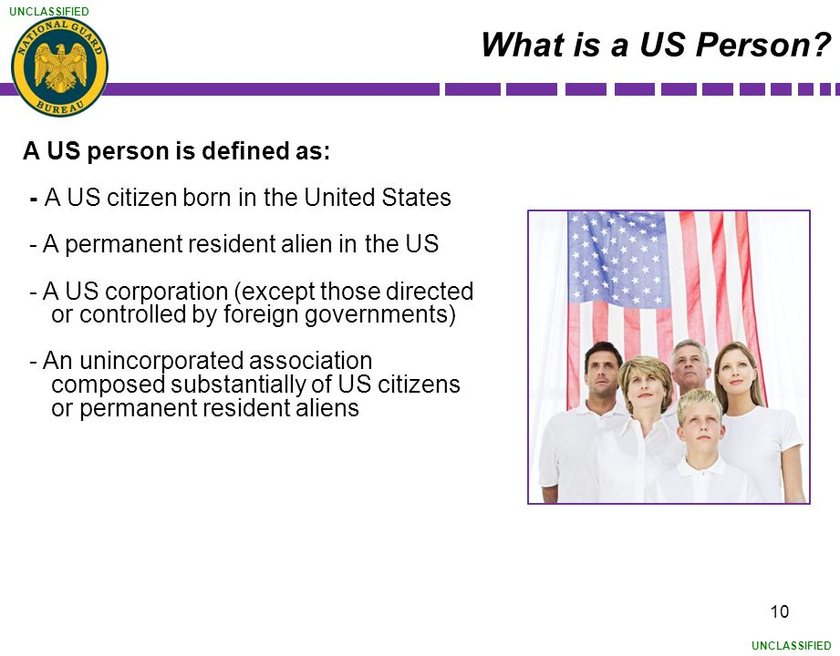 What is a US Person A US person is defined as: