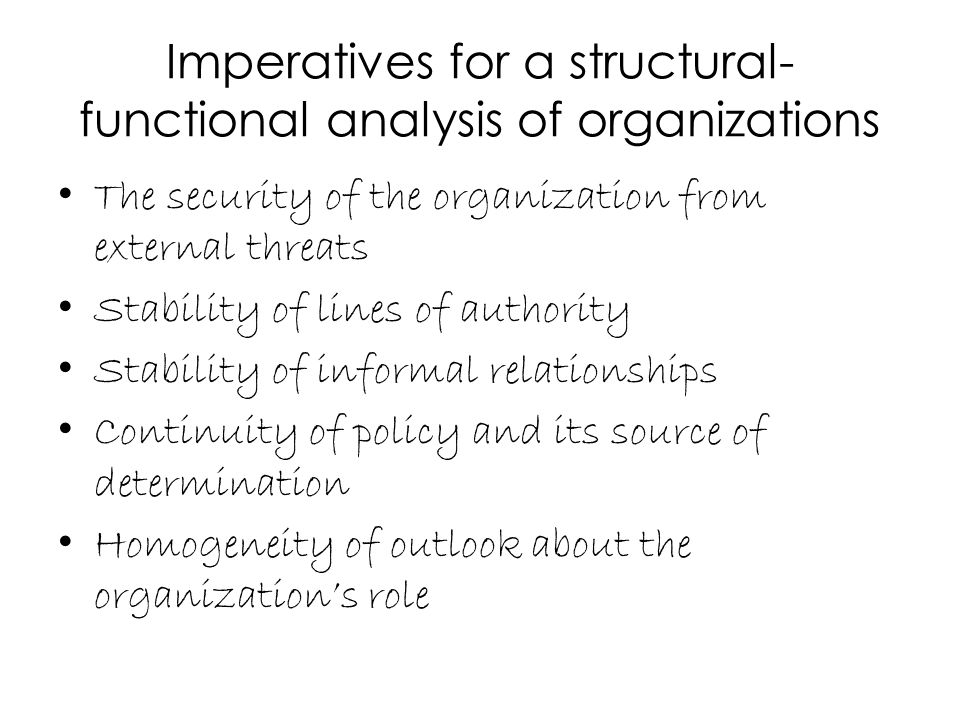 Imperatives for a structural-functional analysis of organizations