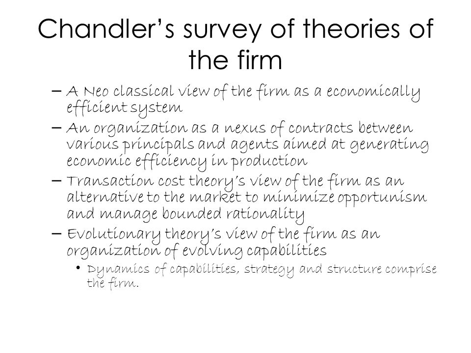 Chandler's survey of theories of the firm