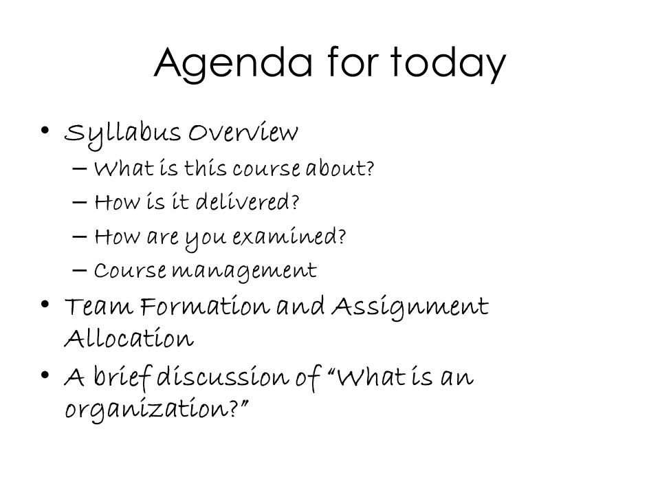 Agenda for today Syllabus Overview