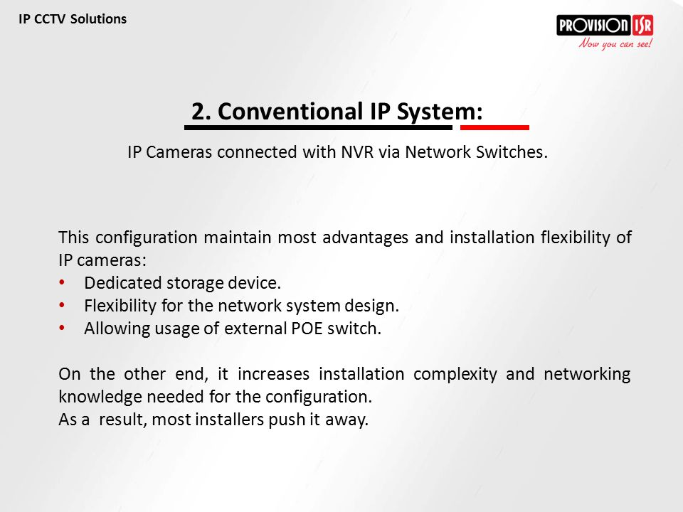 2. Conventional IP System: