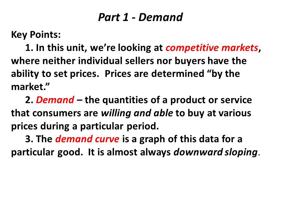 Part 1 - Demand Key Points: