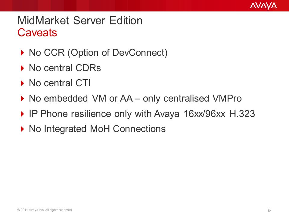 MidMarket Server Edition Caveats