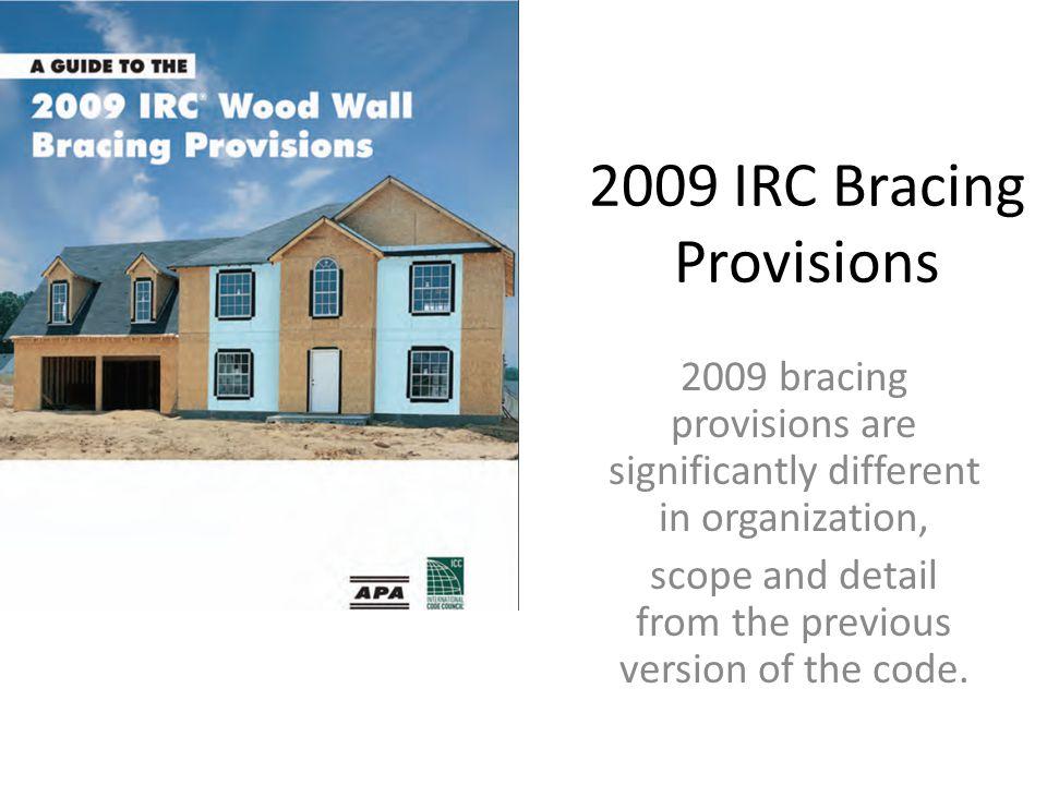 2009 IRC Bracing Provisions