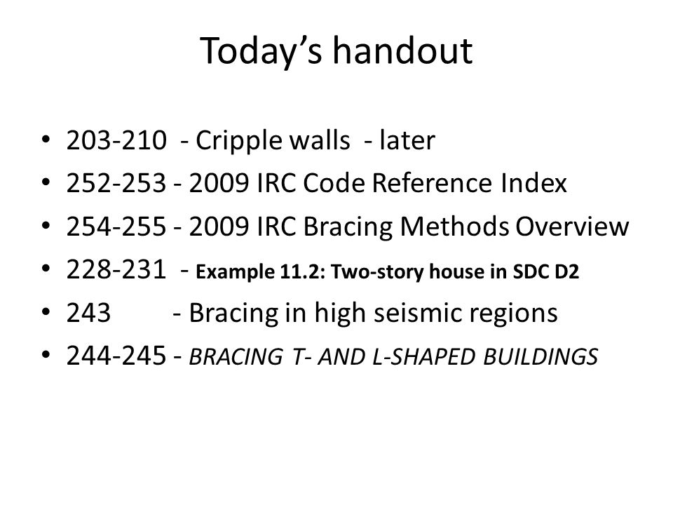 Today's handout 203-210 - Cripple walls - later