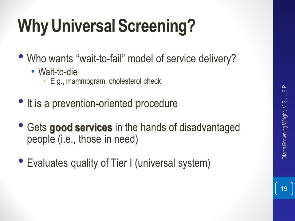 Why Universal Screening