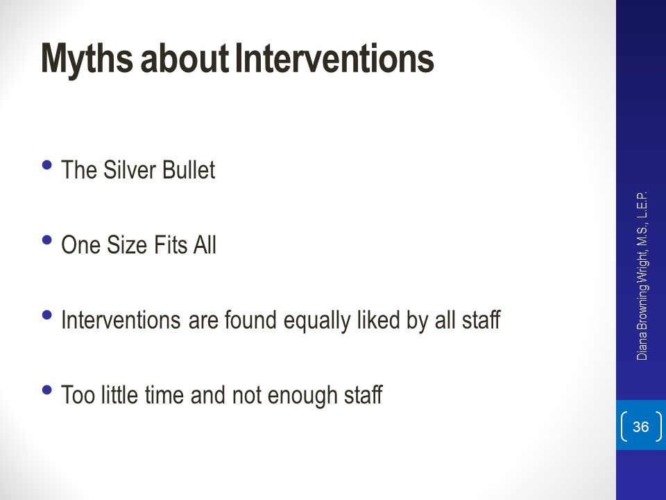Myths about Interventions