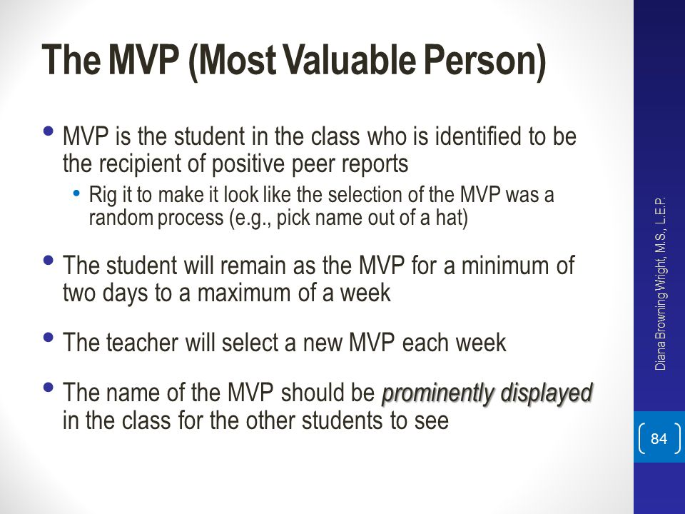 The MVP (Most Valuable Person)